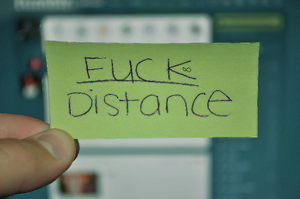 FUCK DISTANCE. by Noah-Muffin