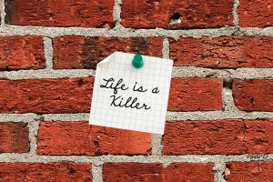 life is a killer by paulalaloca
