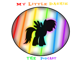My Little Dashie: The podcast [Canceled] by 344forever