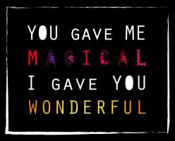 Magical And Wonderful by Pride-joy