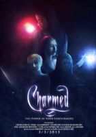 Charmed Movie Poster by ShiningAllure