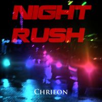 Chrieon - Night Rush by CChrieon