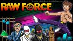 Brandon's Cult Movie Reviews Presents - Raw Force by earthbaragon