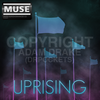 Uprising - Muse by DrPockets