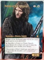 Magic Alteration: Aragorn Knight of the Reliquary by Ondal-the-Fool