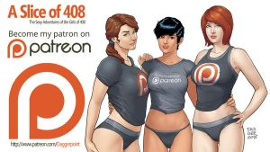Be a Patron for Slice of 408 by DaggerPoint