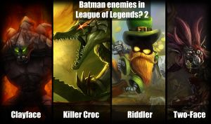 Batman Enemies in League of Legends ? 2 by zerons