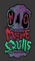 No More Skulls by Atomichild