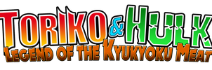 Toriko and Hulk Legend of the Kyukyoku Meat Logo by KingAsylus91