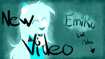 NEW VIDEO!! (link below) by Emi-the-InuGami