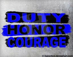 Duty Honor Courage by hassified