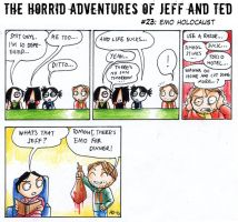 Adventures of Jeff n Ted pt23 by Seal-of-Metatron