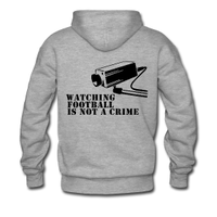 Watching Football is not a crime hoodie by UltraWear