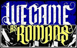 We Came As Romans by Decatrizacto