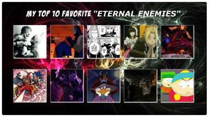 My Top 10 Favorite Eternal Enemies by 4xEyes1987