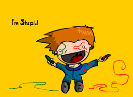 Im stupid by Meatball-man