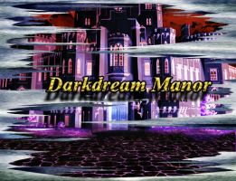 Darkdream Manor by 888poke