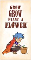 Plant A Flowah!! by Beam-The-Chao