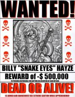 WANTED BILLY SNAKE EYES HAZE by Sweet-Babboo