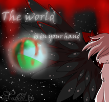 The world is in your hand... by snowflake95
