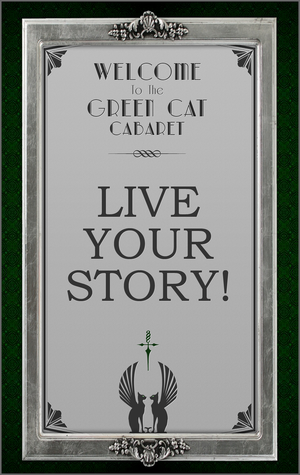 The Green Cat: Live Your Story by jademacalla