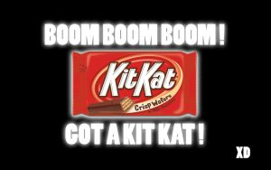 GOT A KIT KAT by NeroTheViper