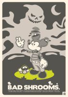 Bad Shrooms. by 9Skulls
