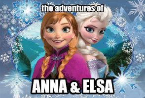 The Adventures of Anna and Elsa by Amphitrite7