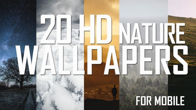 20 HD Nature Wallpapers For Mobile Devices by AndrisBarbans