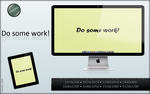 Updated:  Do Some Work by back2mono