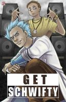 Rick and Morty - Get Schwifty by TyrineCarver