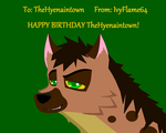 Happy Birthday TheHyenaintown! :3 by IvyFlame64