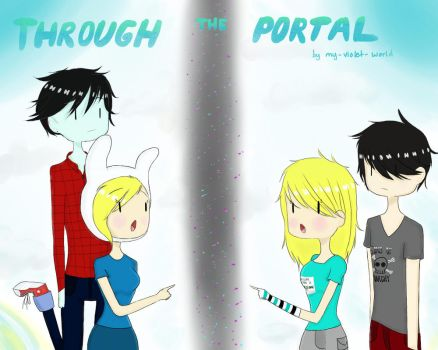 Through The Portal (Official Cover) by my-violet-world