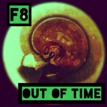Out of time artwork by F8EDM
