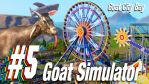 Goat Simulator - PART 5 - Goat City Bay is AWESOME by GEEKsomniac