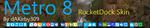 Metro 8 RocketDock Skin by dAKirby309