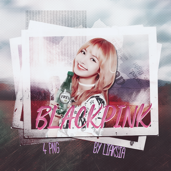 BLACKPINK 4 PNG PACK #17 by liaksia by liaksia