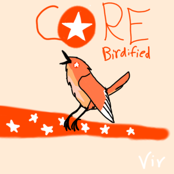 Birdified  Core by ParakeetTheIceWing
