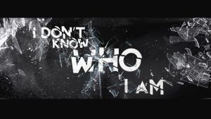 I Don't Know Who I Am by wasted49