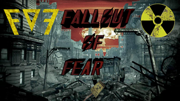 Fallout_Of_FEAR by tgirlshayna